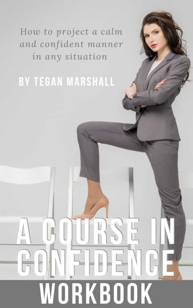 Confidence Course Workbook By Tegan Marshall Of Facing Fears