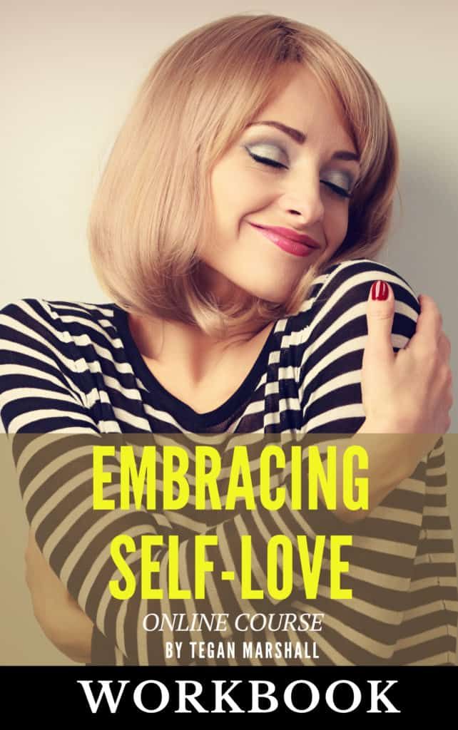 Embracing Self Love Course Workbook By Tegan Marshall Of Facing Fears Cover Image