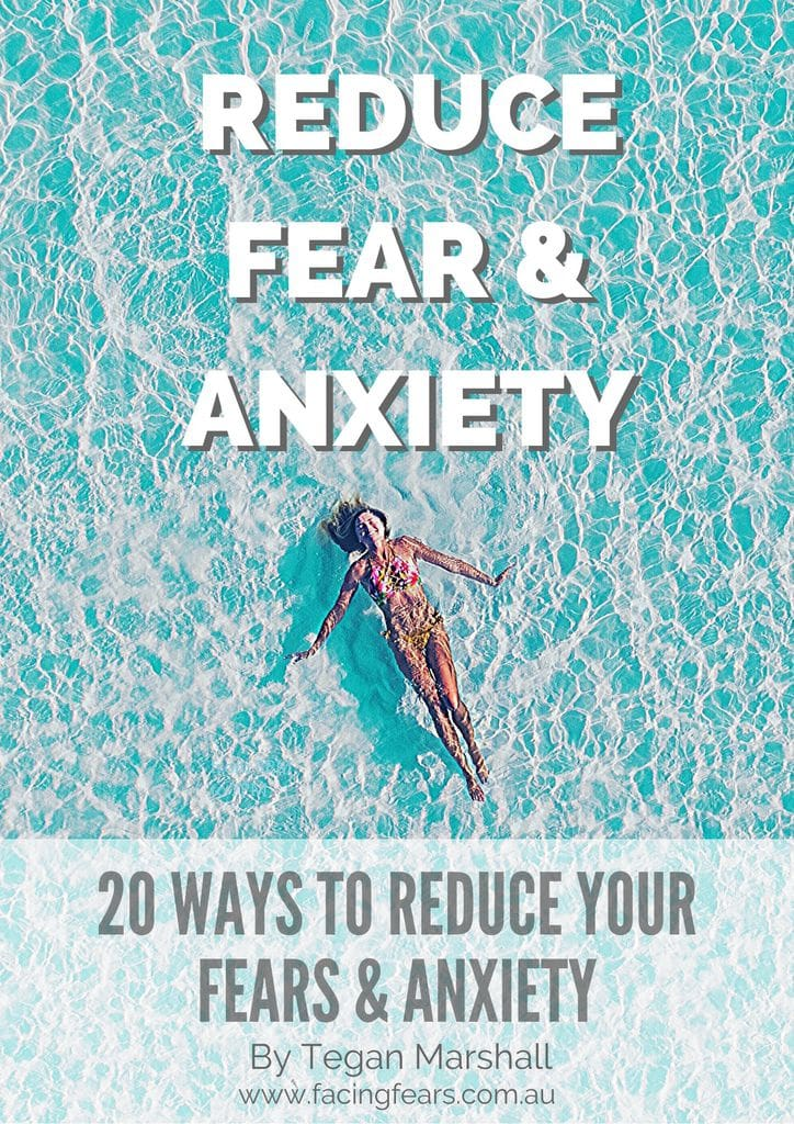20 Ways to reduce fear and anxiety
