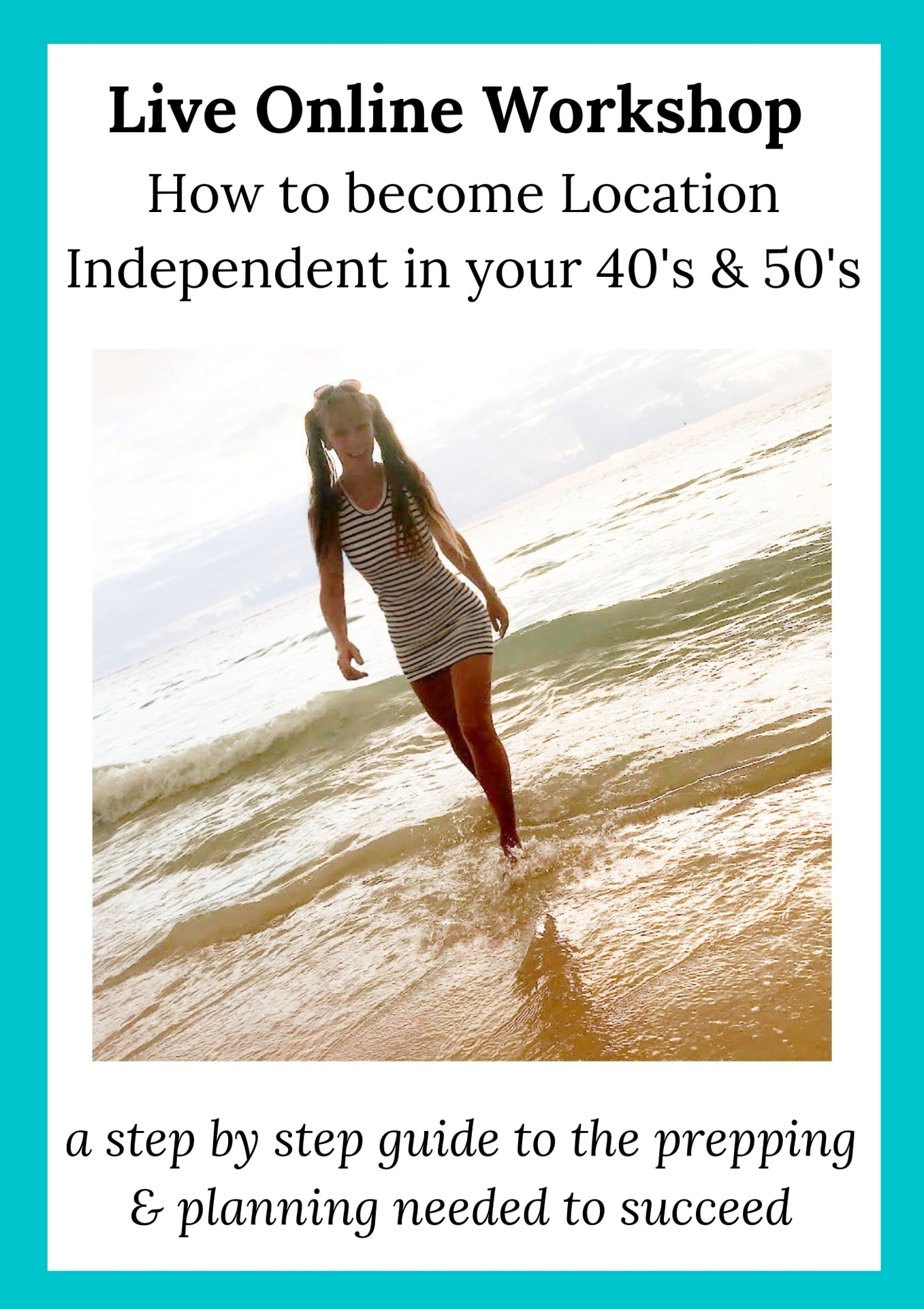 Travel With Tegan Live Online Workshop About Becoming Location Independent In Your 40s And 50s