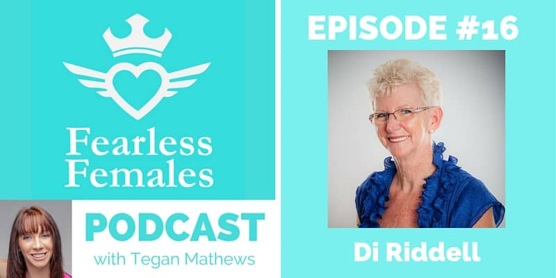 The Fearless Females Podcast - episode 16 Di Riddell - Finding Confidence