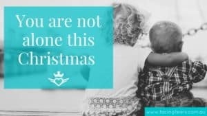 Facing Fears Blog - You are not alone this Christmas