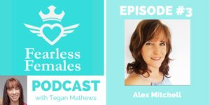 The Fearless Females Podcast Alex Mitchell
