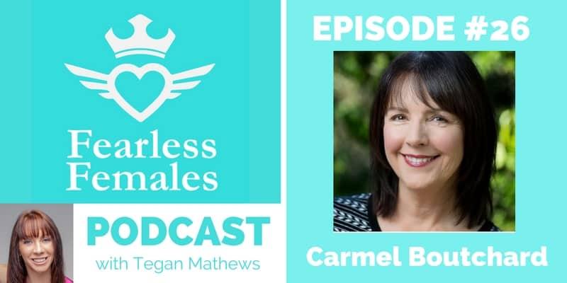 fearless-females-podcast-carmel-boutchard