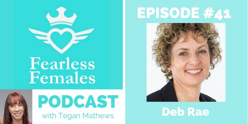 Fearless-Females-Podcast-guest-Deb-Rae