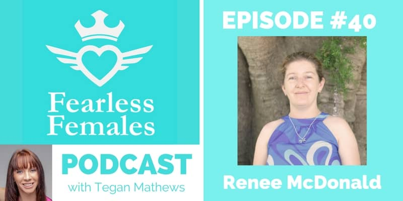 Fearless Females Podcast guest Renee McDonald